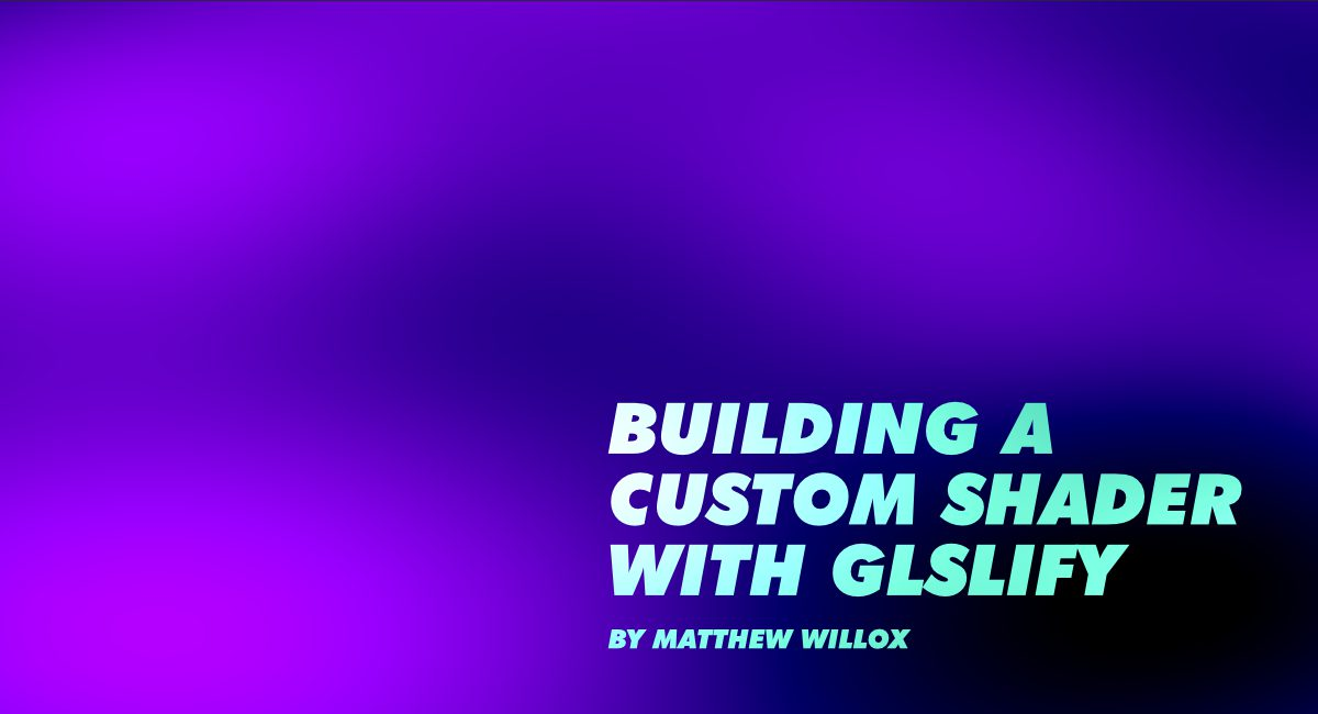 Building a Custom Shader with GLSLify - gskinner blog