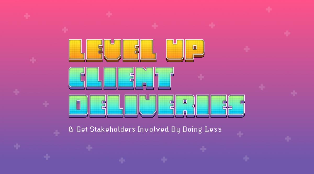 Level Up Client Deliveries Promo